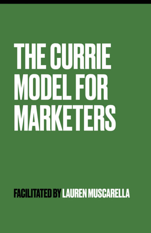 The Currie Model for Marketers