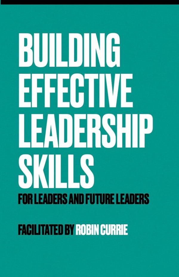Building Effective Leadership Skills